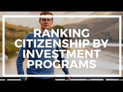 Ranking the Best Citizenship by Investment Programs: the CBI Index