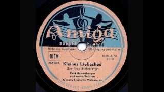 Liselotte Malkowsky & Kurt Hohenberger - Kleines Liebeslied - Berlin, c. March 1947