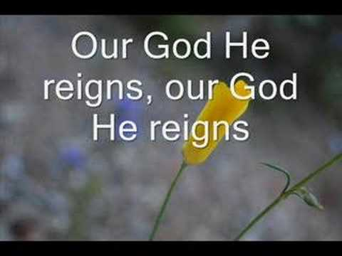 Our God He Reigns - Newday 07 (With Lyrics)