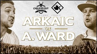 KOTD x CO - Arkaic vs A. Ward    #COVol3