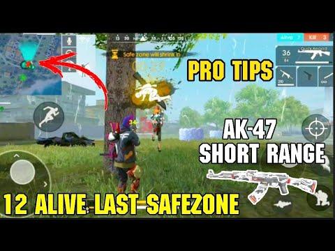 FREE FIRE || PRO TIPS 12ALIVE LAST SAFEZONE AK 47KILLS SHORT RANGE