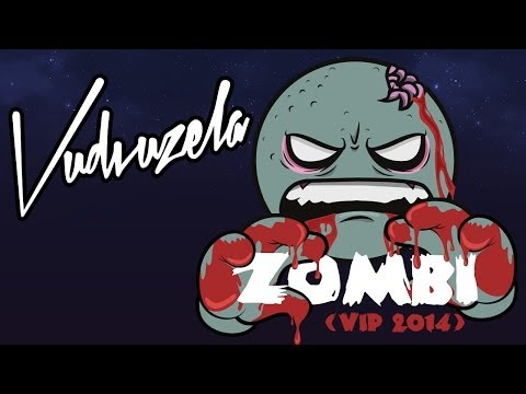 ► VUDVUZELA - ZOMBI (VIP 2014)