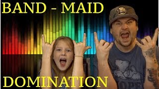 DAD AND DAUGHTERS REACTIONS TO BAND - MAID - DOMINATION M/V