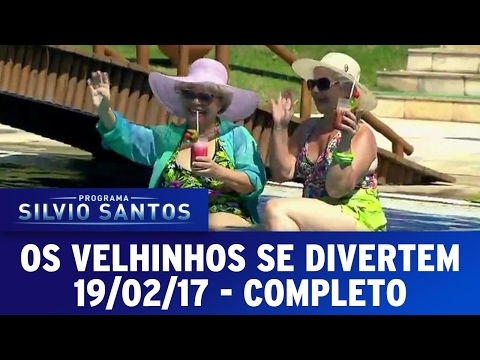 Os Velhinhos se Divertem (19/02/17) | Completo