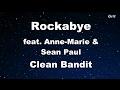 Rockabye ft. Sean Paul & Anne-Marie - Clean Bandit Karaoke 【With Guide Melody】 Instrumental