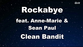 Rockabye ft. Sean Paul & Anne-Marie - Clean Bandit Karaoke 【With Guide Melody】 Instrumental