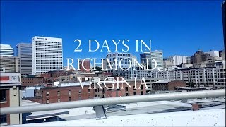 Video 2 DAYS IN RICHMOND (Virginia) - Travel in the  USA download MP3, 3GP, MP4, WEBM, AVI, FLV Agustus 2018
