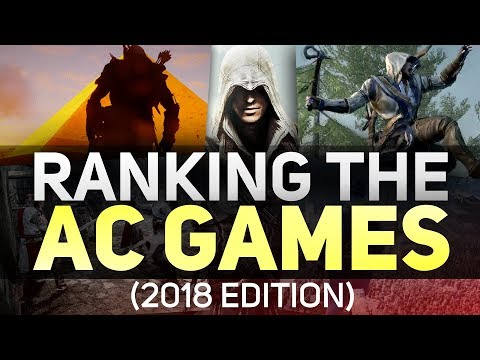 Ranking the Assassin's Creed Games 2018 Edition (Worst to Best)