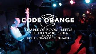 CODE ORANGE (FULL SET) - Temple Of Boom, Leeds