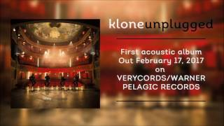 "Klone "" Unplugged "" Gone Up In Flames"