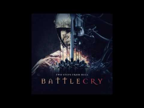 Two Steps From Hell - Battlecry ( 2 HOURS FULL ALBUM)