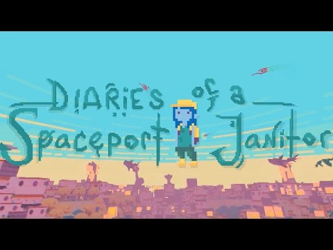Diaries of a Spaceport Janitor - Launch Trailer