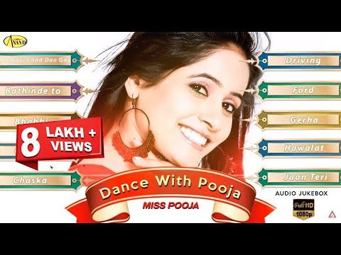 Miss Pooja || Dance With Pooja || Audio HD Jukebox || Latest Punjabi Songs 2018 L Anand Music