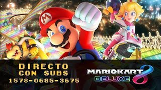 Mario Kart 8 Deluxe | Gameplay 52 en Directo con Subs | ¿Te apuntas?