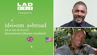 Dwayne Johnson and Idris Elba go head-to-head in a game of phrases | Idiom Abroad