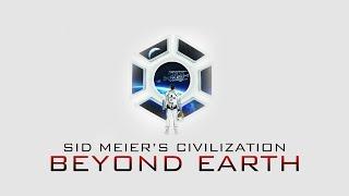 Civilization: Beyond Earth #14 - Готовимся к войне!