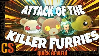 ATTACK OF THE KILLER FURRIES - QUICK REVIEW