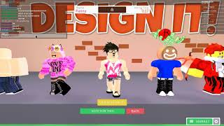 DESIGN IT ROBLOX MY FIRST VIDEO