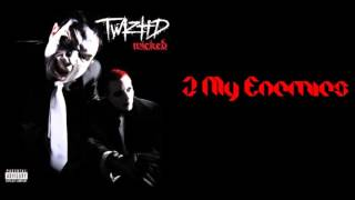 Twiztid-2 My Enemies