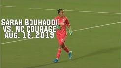 Sarah Bouhaddi vs NC Courage (August 18 2019)