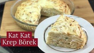Kat Kat Krep Börek- Naciye Kesici - Yemek Tarifleri