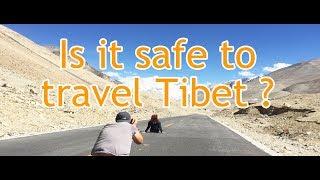 Tibet Travel: Is it safe to travel Tibet?
