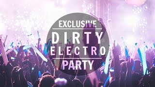 Best » Electro Party Mix 2016 ᴴᴰ | Dirty Electro
