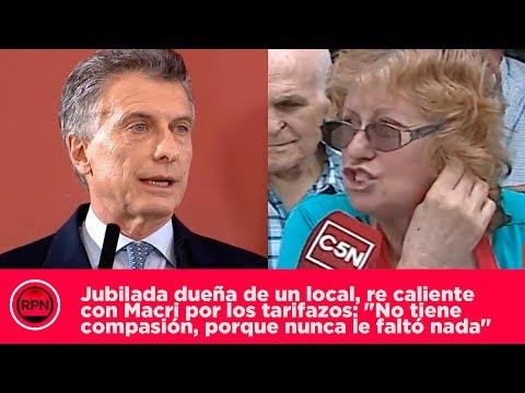 Jubilada dueña de un local, re caliente con Macri por los tarifazos