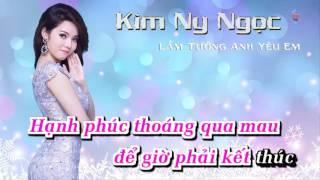 Lầm Tưởng Anh Yêu Em Beat Kim Ny Ngọc