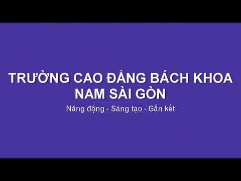 Intro Trường Cao đẳng Bách khoa Nam Sài Gòn