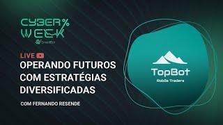 Operando Futuros com estratégias diversificadas | com Fernando Resende e Luiz Philomena