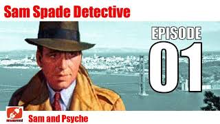 Sam Spade Detective - 01 - Sam and Psyche - Noir Radio Show Dashiell Hammett Audiobook