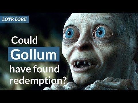 Could Gollum have found Redemption? - LOTR Lore