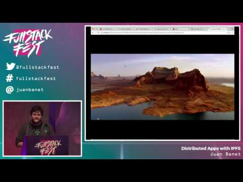 Distributed Apps with IPFS (Juan Benet) - Full Stack Fest 2016