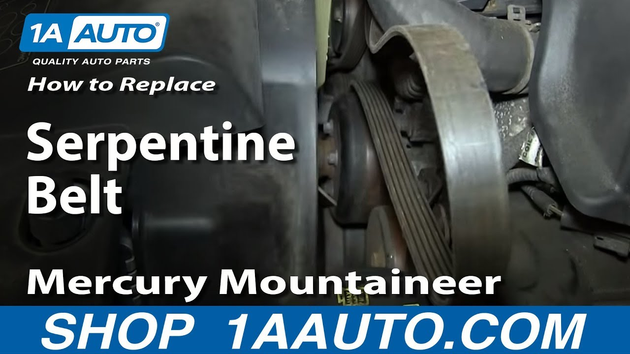 How To Replace Serpentine Belt 02-05 Mercury Mountaineer 4 6l V8
