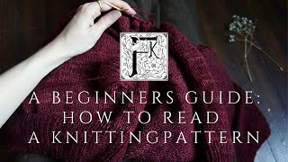 A Beginners Guide to Reading a Knittingpattern.