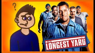 The Longest Yard (2005) - Confused Reviews (16)