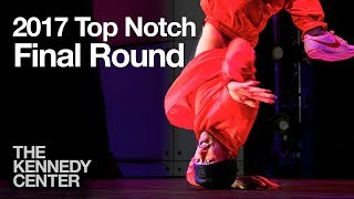 Top Notch 2017 at the Kennedy Center: Final Round