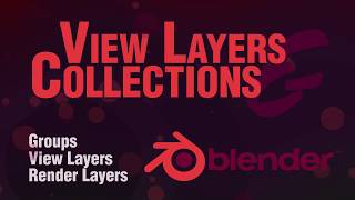 Blender 2.8 Beginner Tutorial : Collections, View Layers and render layers
