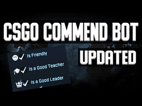 [Patched] CSGO Commend Bot Updated Guide | How To Get Commends CSGO 2020