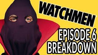 WATCHMEN Episode 6 Breakdown! New Theories and Easter Eggs!