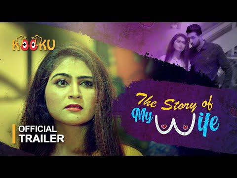The Story of My Wife #OfficialTrailer | Releasing on #22Nov #Download the #App from www.KOOKU.app