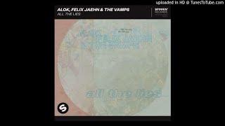 Baixar Alok, Felix Jaehn & The Vamps - All The Lies (Extended Mix)