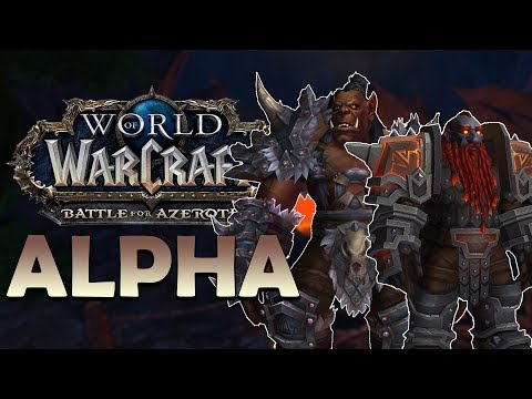 Battle for Azeroth Alpha - PLAYABLE Mag'har Orcs/Dark Iron Dwarves! 4 New Dungeons & 2 New Islands