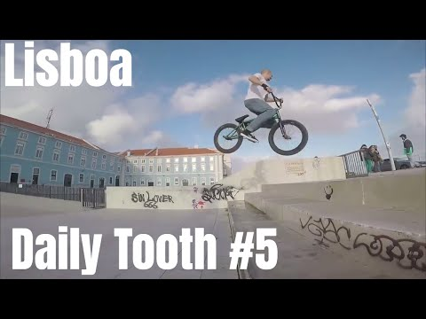 Daily Tooth #5 Lisbon edition