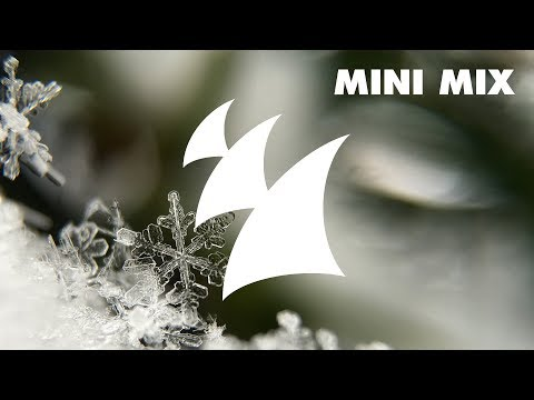 Armada Winter Chill 2018 [OUT NOW] [Mini Mix]
