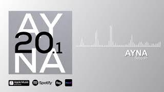 AYNA - Seyyah (Official Audio)