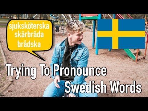 Trying To Pronounce Hard Swedish Words (Like Sjuksköterska)