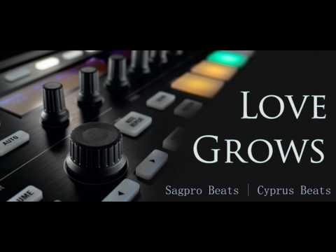 Sagpro Beats | Cyprus Beats - Love Grows - Instrumental Beat (2017)