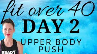 DAY 2 |  FIT OVER 40 LOW IMPACT WEIGHT LOSS & BODY SHAPING  PLAN | 30 DAY TOTAL BODY TRANSFORMATION